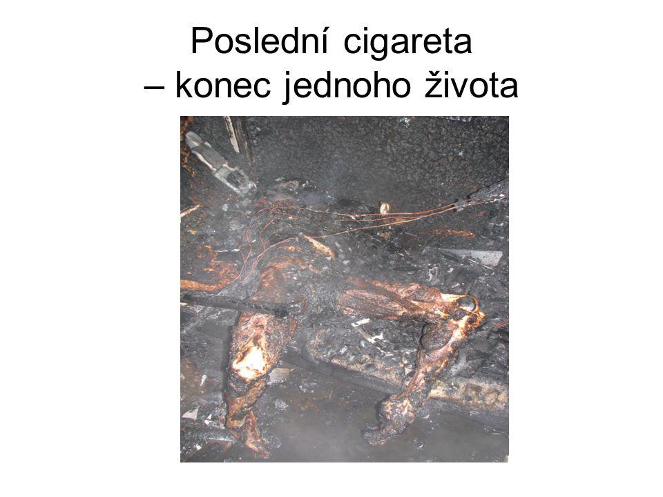 Poslední cigareta – konec jednoho života