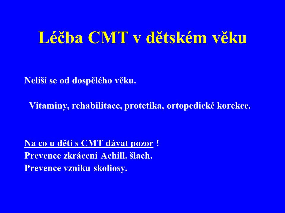 Léčba CMT v dětském věku