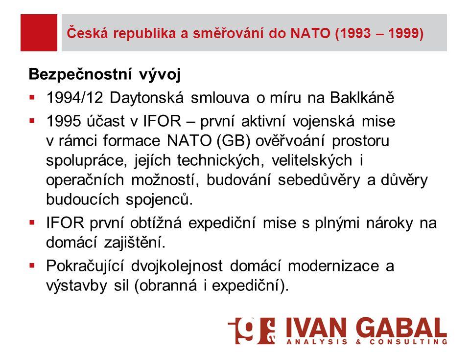 Česká republika a směřování do NATO (1993 – 1999)