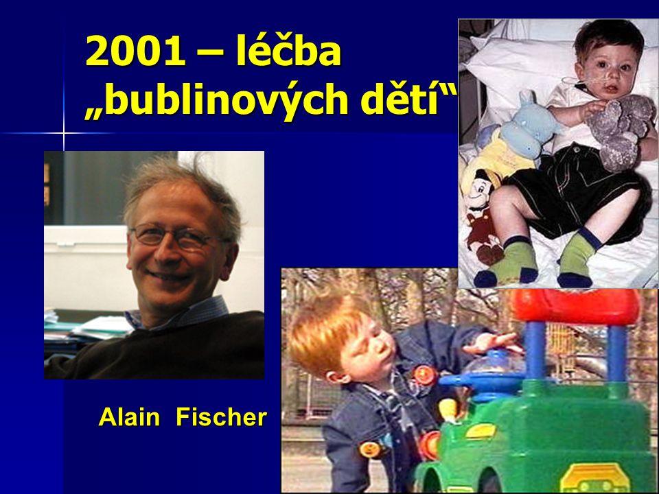 """2001 – léčba """"bublinových dětí"""