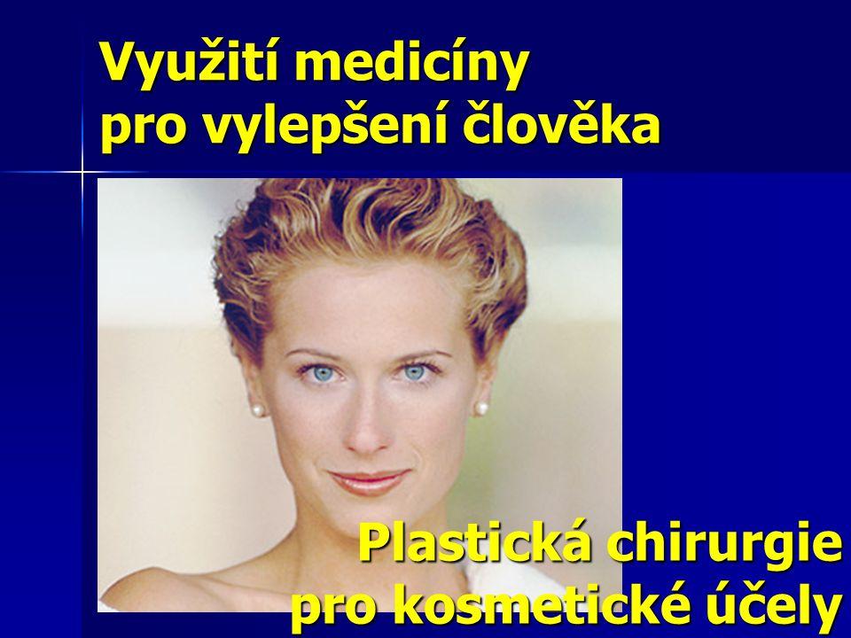 Plastická chirurgie pro kosmetické účely