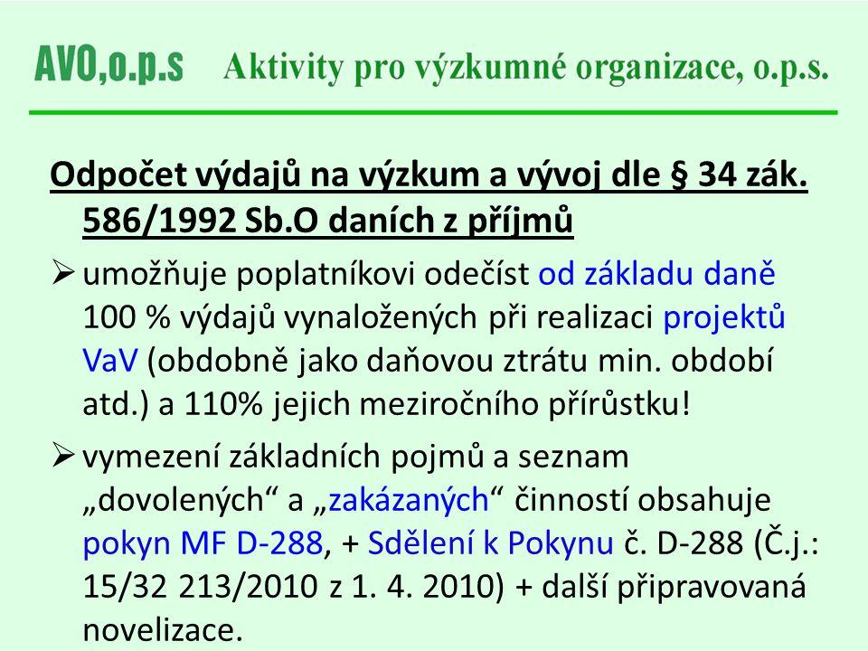 Odpočet výdajů na výzkum a vývoj dle § 34 zák. 586/1992 Sb