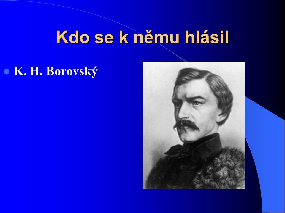Kdo se k němu hlásil K. H. Borovský