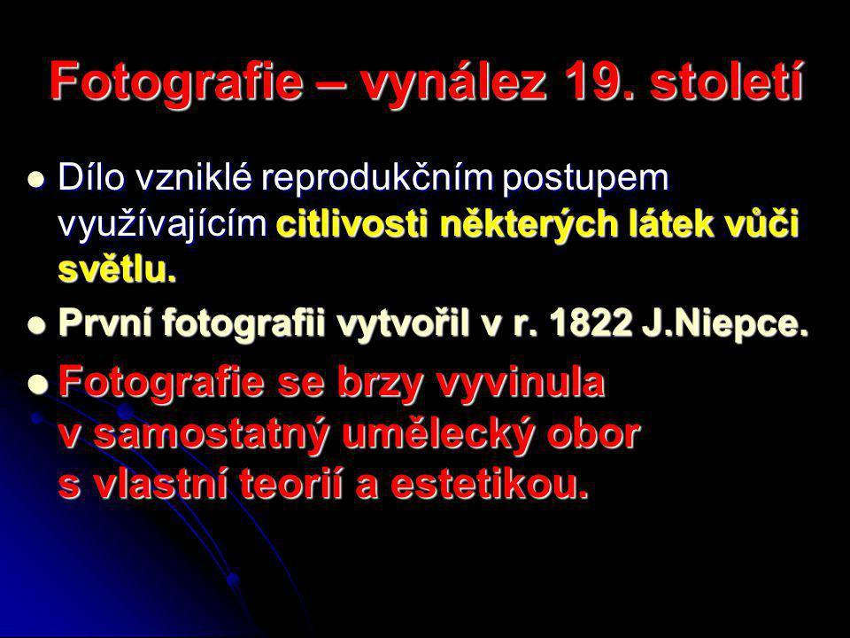 Fotografie – vynález 19. století