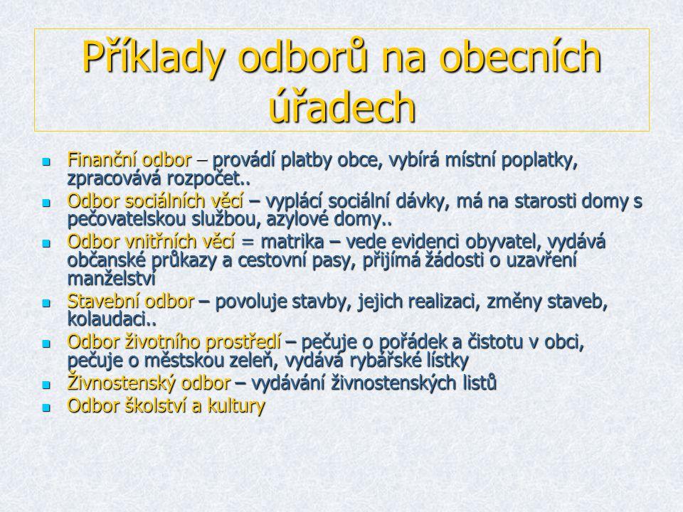 Příklady odborů na obecních úřadech