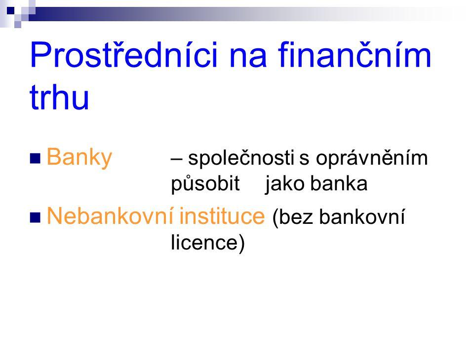 Prostředníci na finančním trhu