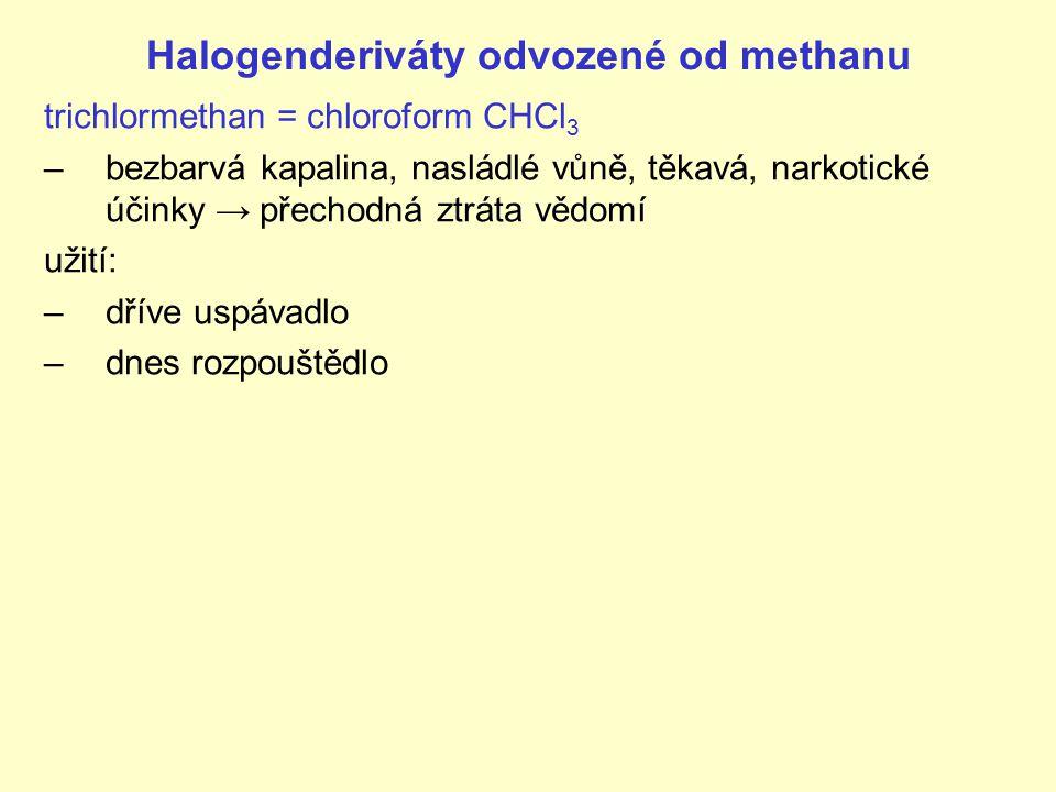 Halogenderiváty odvozené od methanu