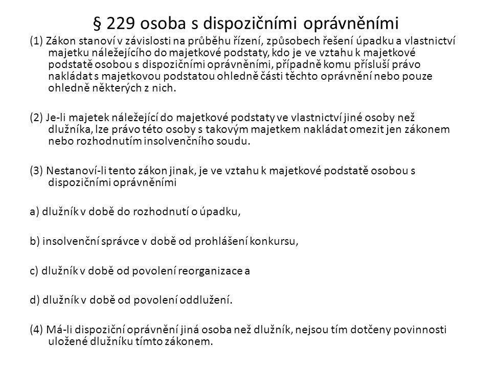 § 229 osoba s dispozičními oprávněními