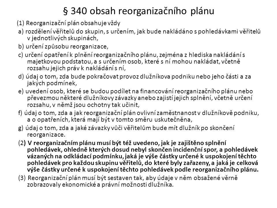§ 340 obsah reorganizačního plánu