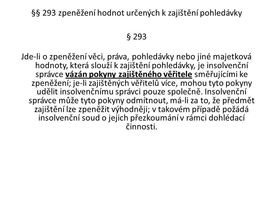 §§ 293 zpeněžení hodnot určených k zajištění pohledávky
