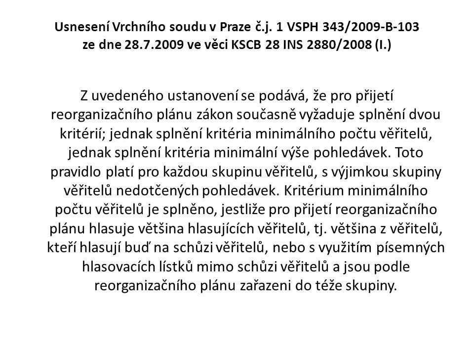 Usnesení Vrchního soudu v Praze č. j. 1 VSPH 343/2009-B-103 ze dne 28
