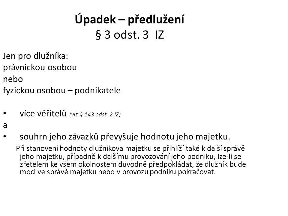 Úpadek – předlužení § 3 odst. 3 IZ