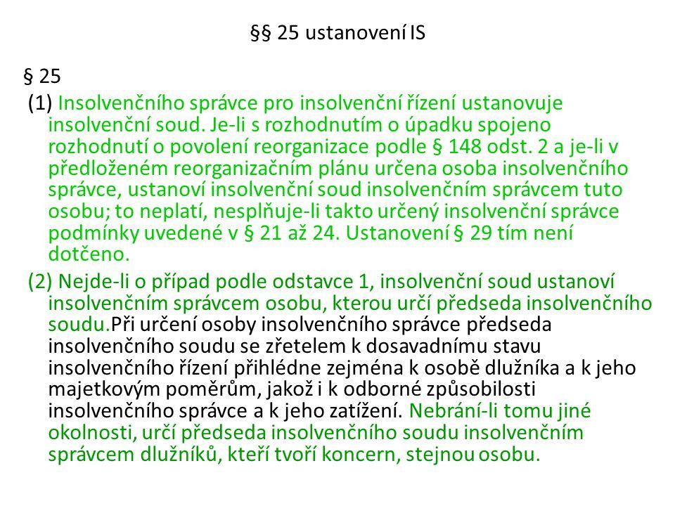 §§ 25 ustanovení IS