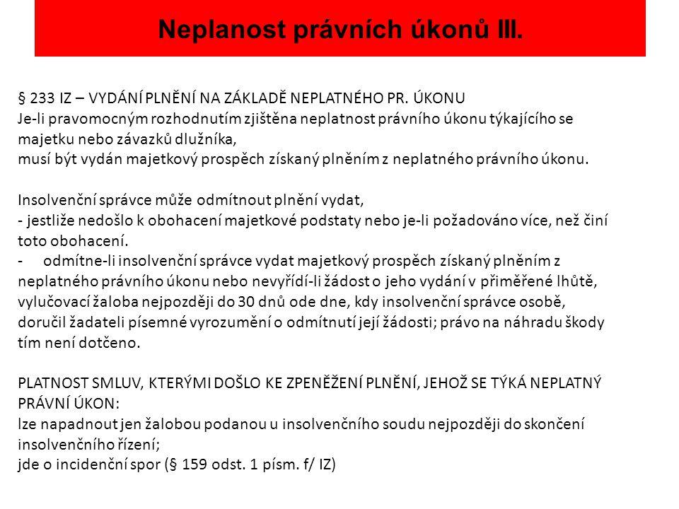 Neplanost právních úkonů III.