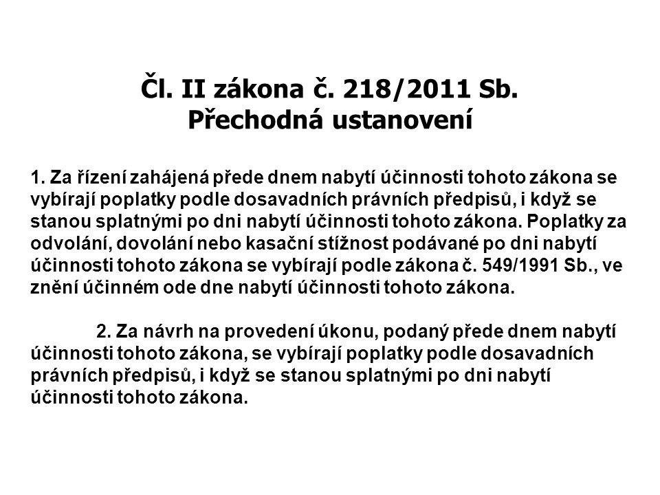 Čl. II zákona č. 218/2011 Sb. Přechodná ustanovení