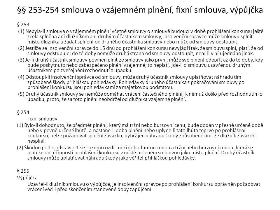 §§ 253-254 smlouva o vzájemném plnění, fixní smlouva, výpůjčka