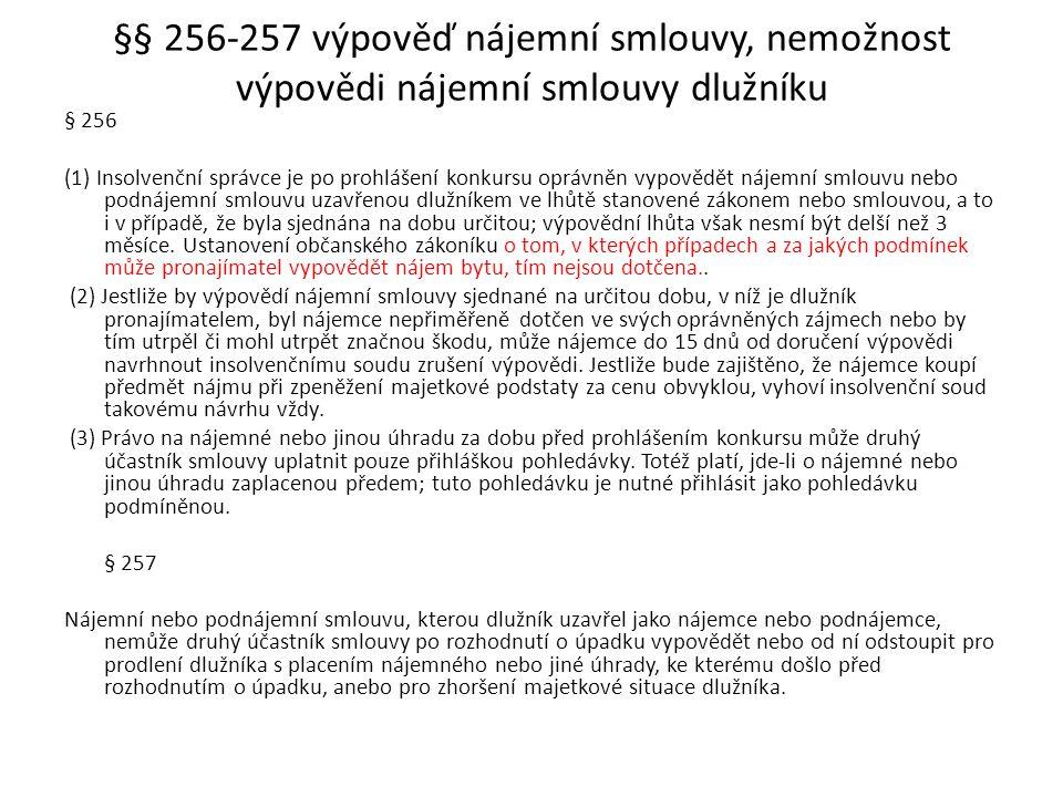 §§ 256-257 výpověď nájemní smlouvy, nemožnost výpovědi nájemní smlouvy dlužníku