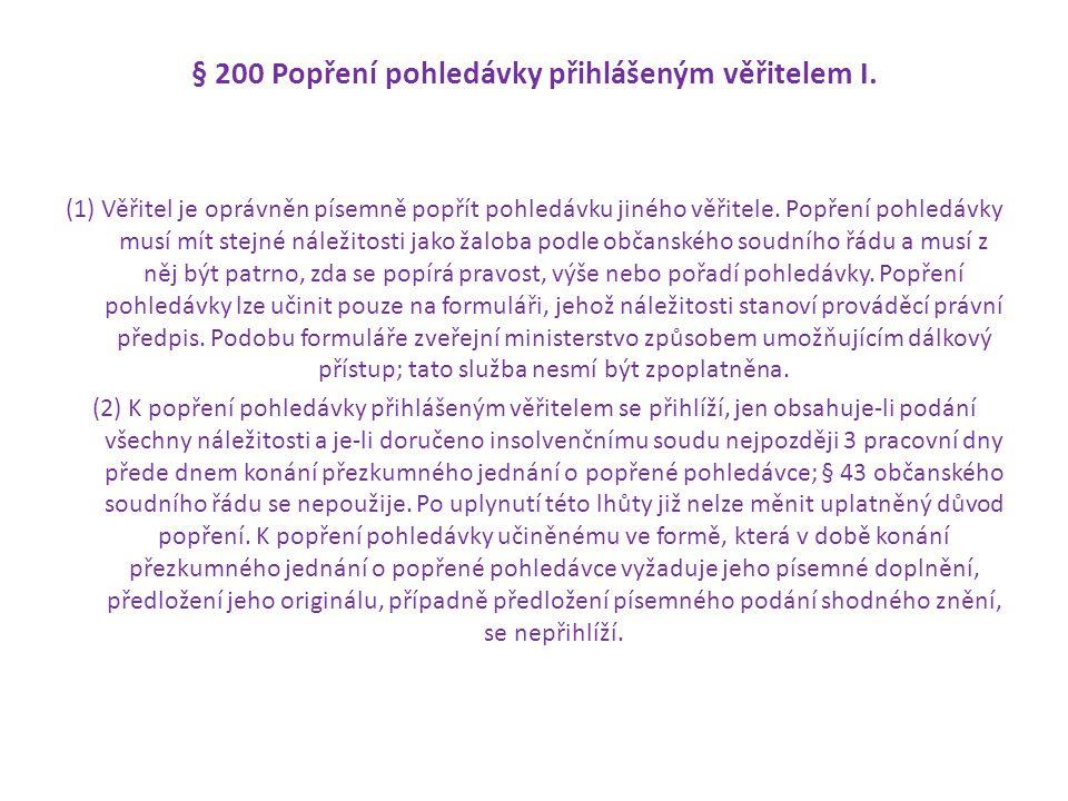 § 200 Popření pohledávky přihlášeným věřitelem I.