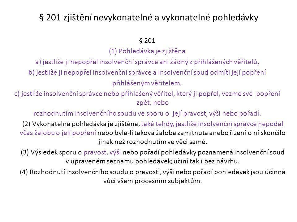 § 201 zjištění nevykonatelné a vykonatelné pohledávky