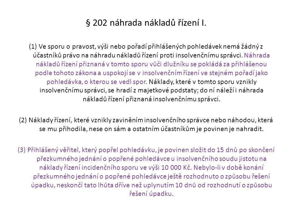 § 202 náhrada nákladů řízení I.