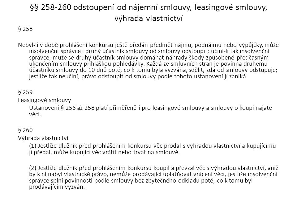 §§ 258-260 odstoupení od nájemní smlouvy, leasingové smlouvy, výhrada vlastnictví