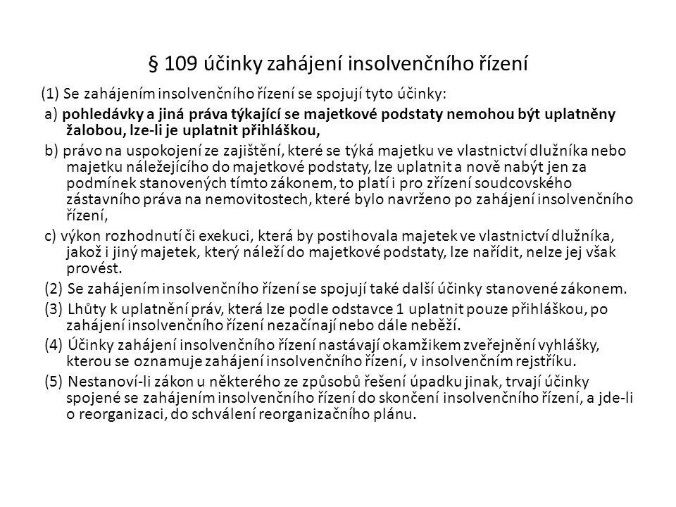 § 109 účinky zahájení insolvenčního řízení
