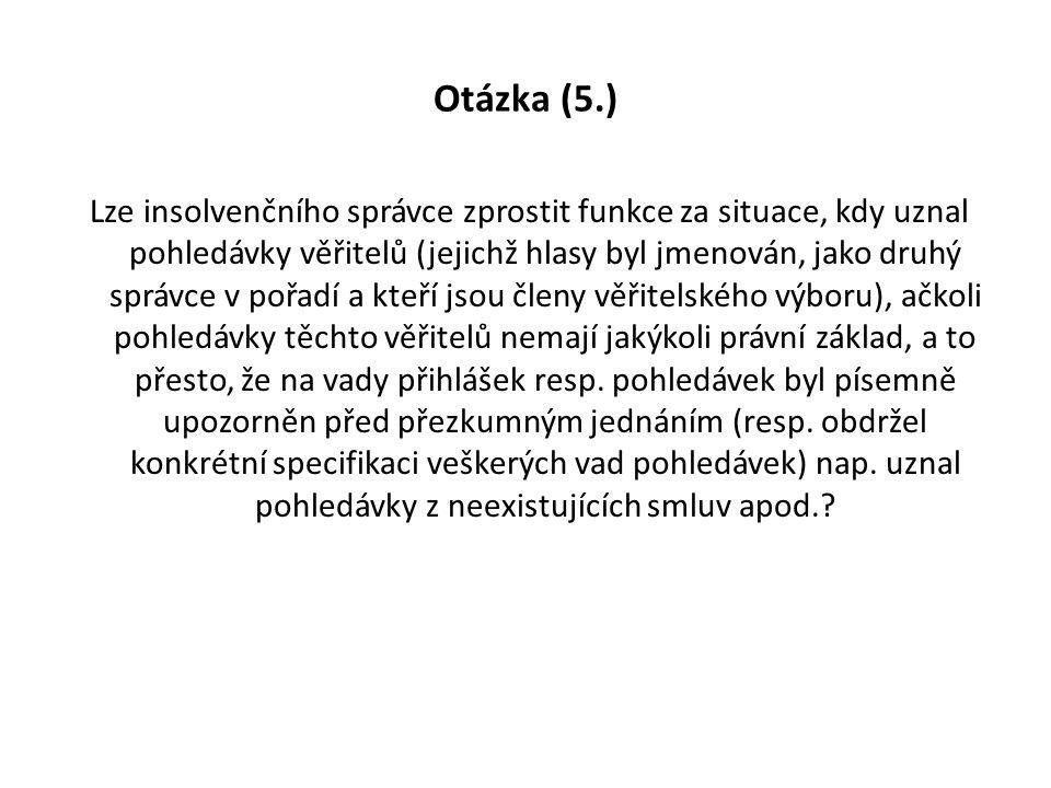 Otázka (5.)