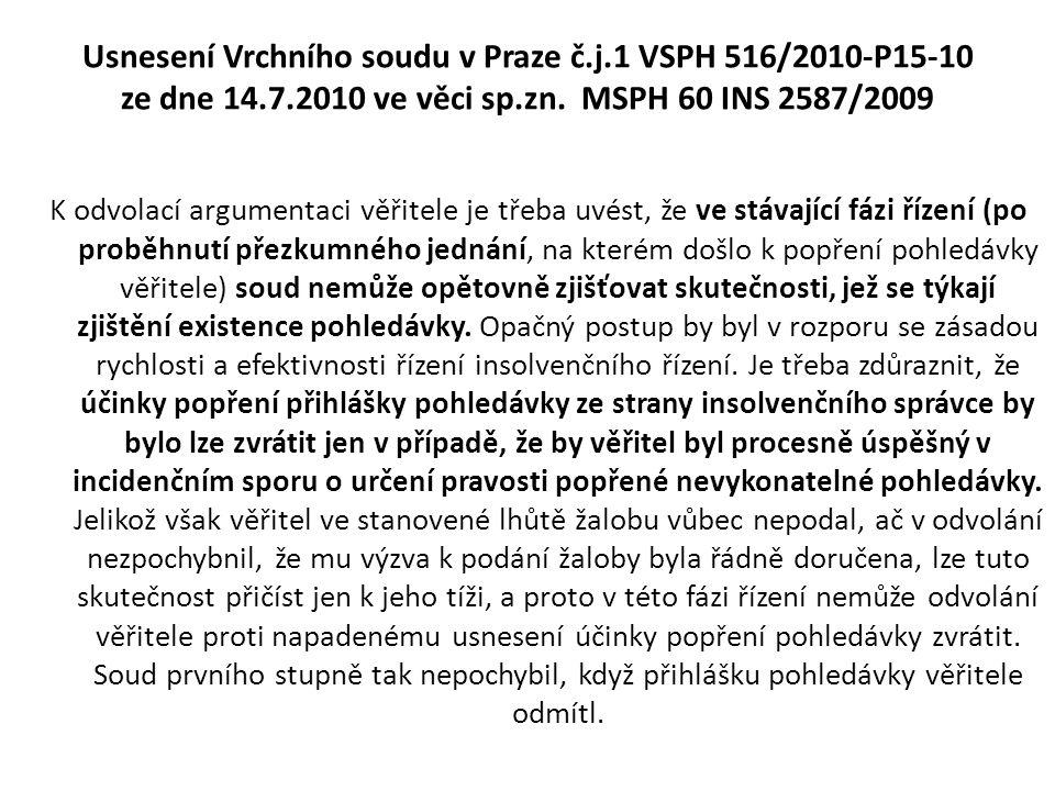 Usnesení Vrchního soudu v Praze č. j. 1 VSPH 516/2010-P15-10 ze dne 14