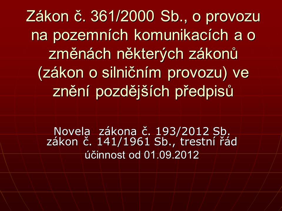 Novela zákona č. 193/2012 Sb. zákon č. 141/1961 Sb., trestní řád