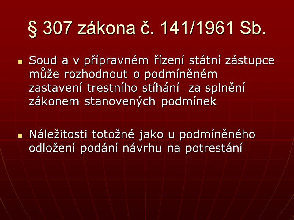 § 307 zákona č. 141/1961 Sb.