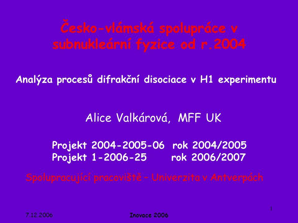 Česko-vlámská spolupráce v subnukleární fyzice od r.2004