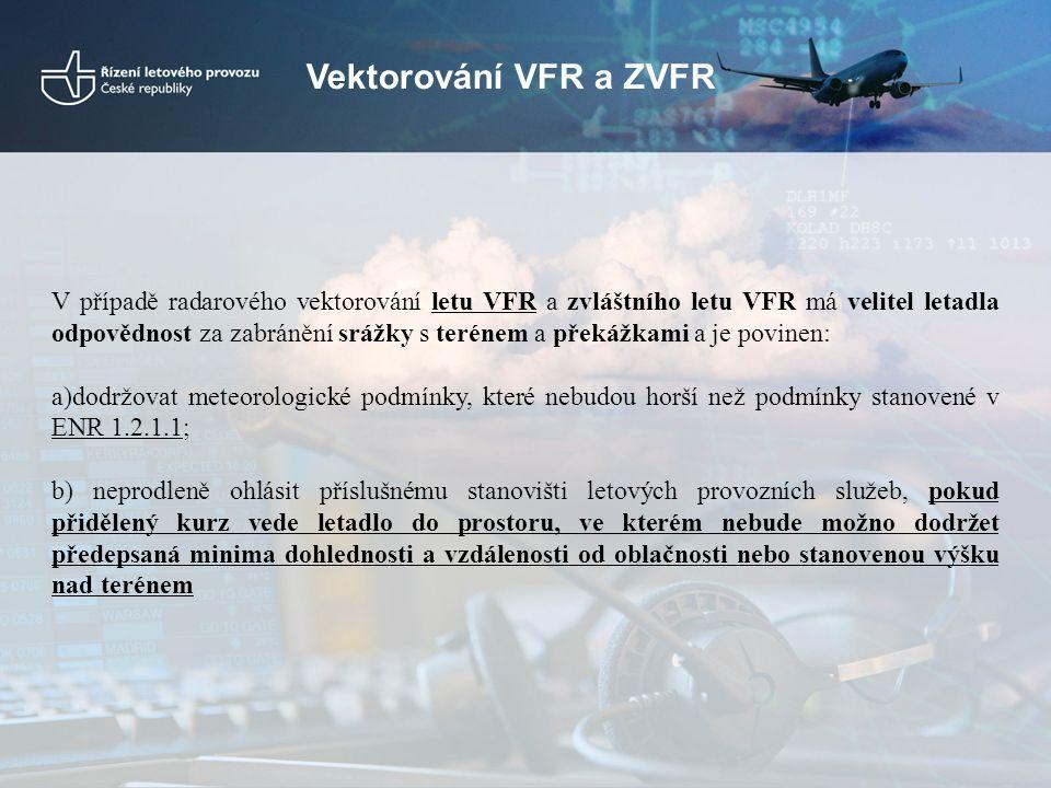 Vektorování VFR a ZVFR