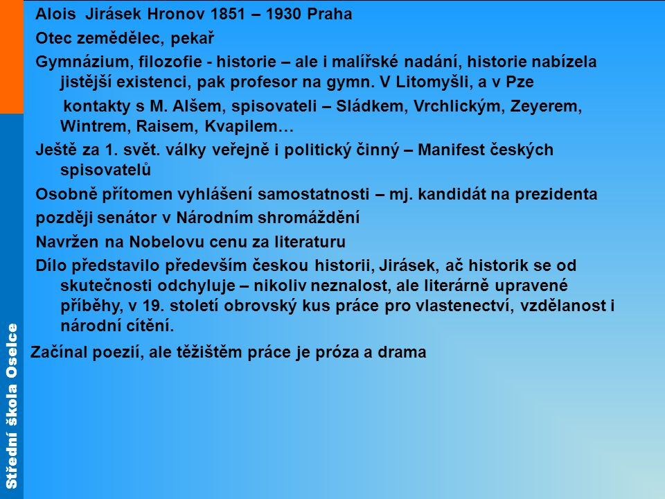 Alois Jirásek Hronov 1851 – 1930 Praha