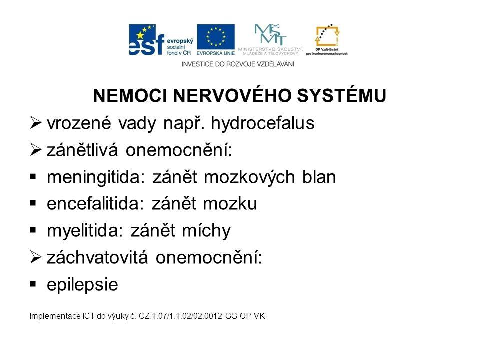 NEMOCI NERVOVÉHO SYSTÉMU