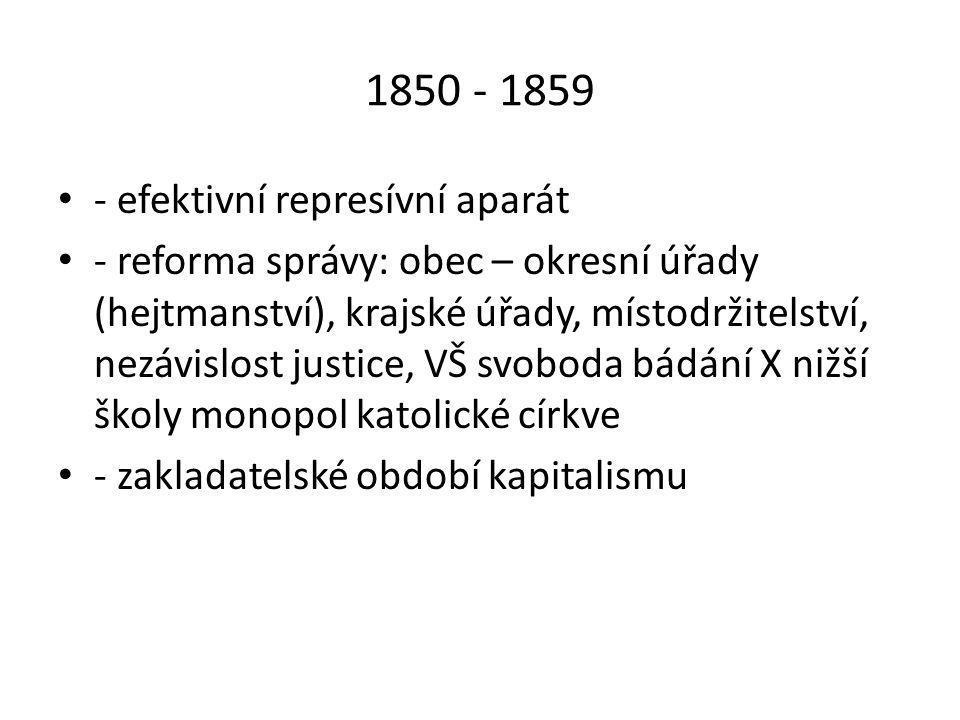 1850 - 1859 - efektivní represívní aparát