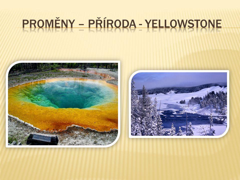 Proměny – Příroda - yellowstone