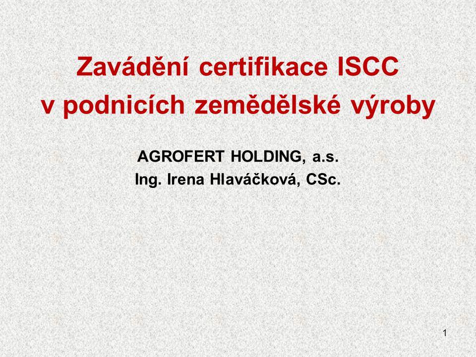 Zavádění certifikace ISCC v podnicích zemědělské výroby
