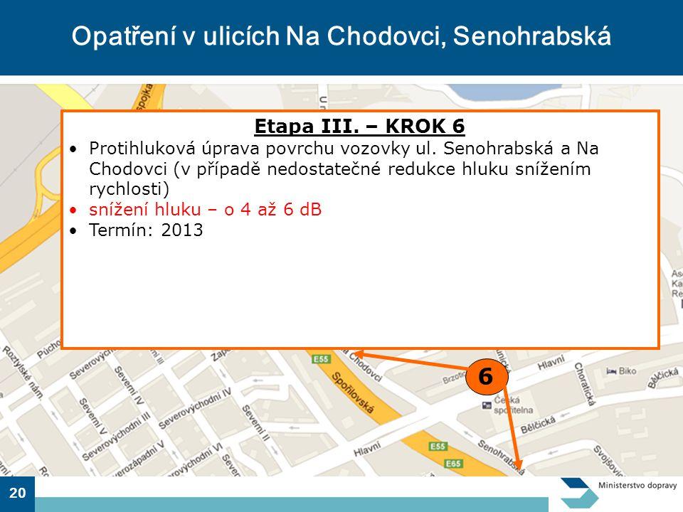 Opatření v ulicích Na Chodovci, Senohrabská
