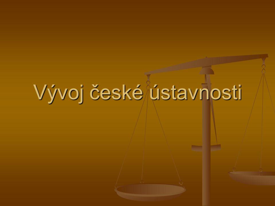 Vývoj české ústavnosti