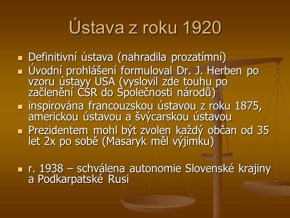 Ústava z roku 1920 Definitivní ústava (nahradila prozatímní)