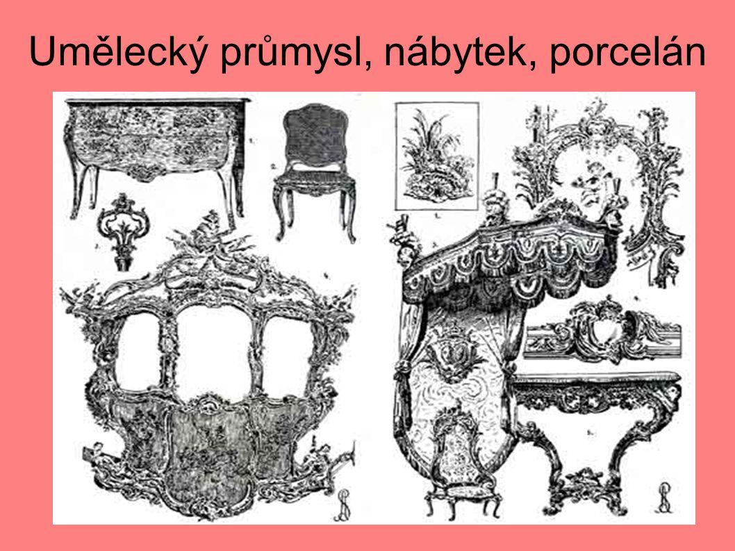 Umělecký průmysl, nábytek, porcelán