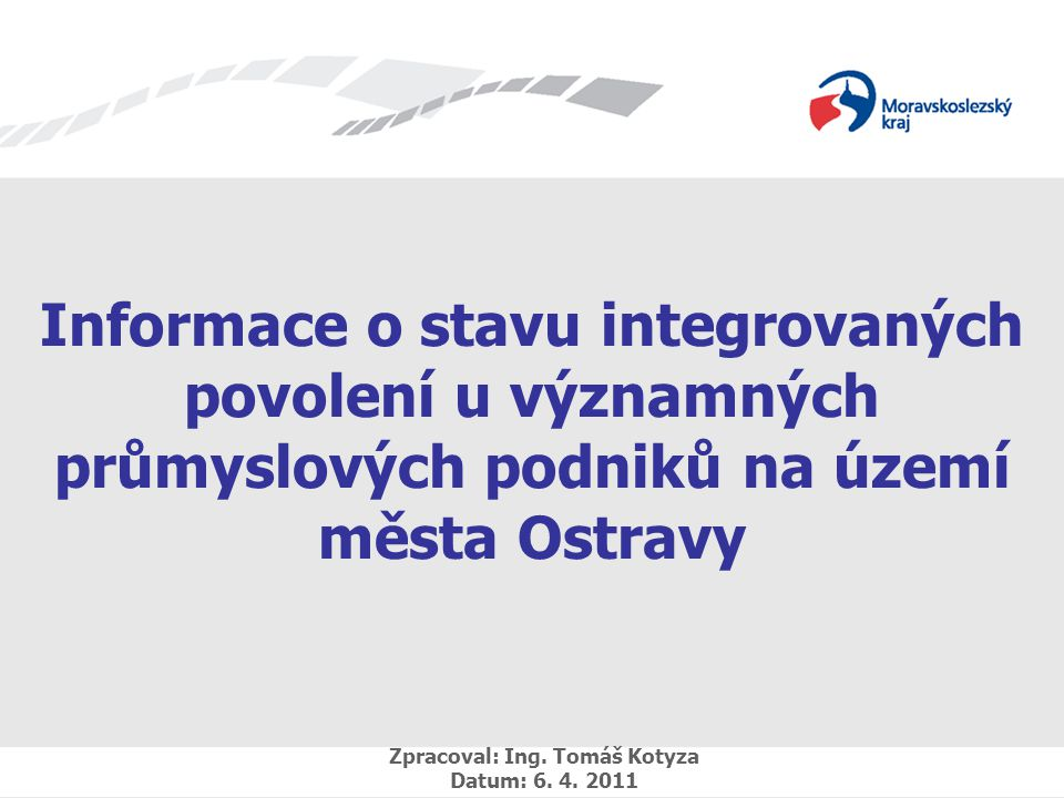 Zpracoval: Ing. Tomáš Kotyza