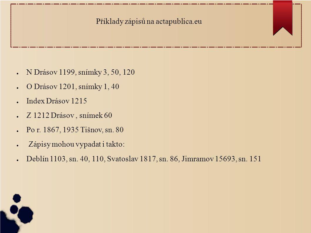 Příklady zápisů na actapublica.eu
