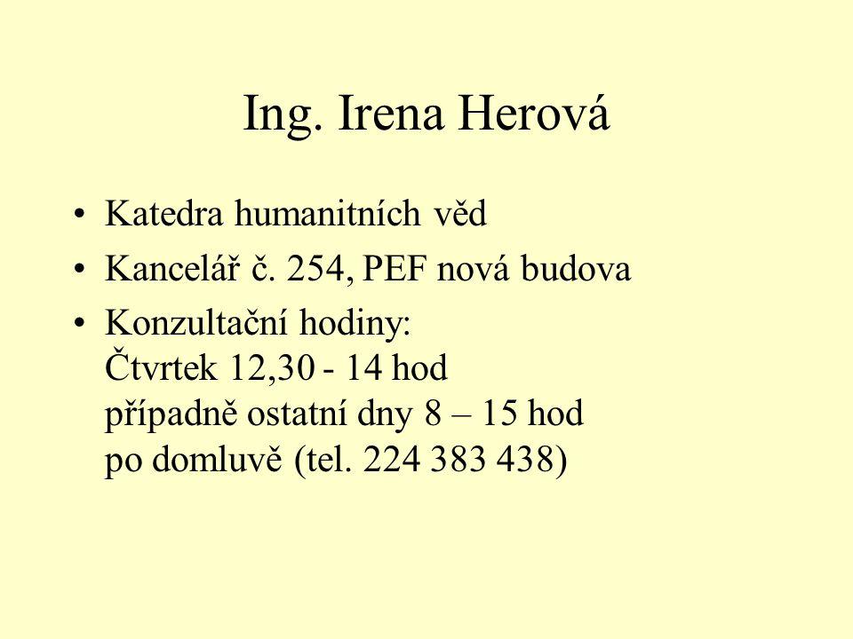 Ing. Irena Herová Katedra humanitních věd