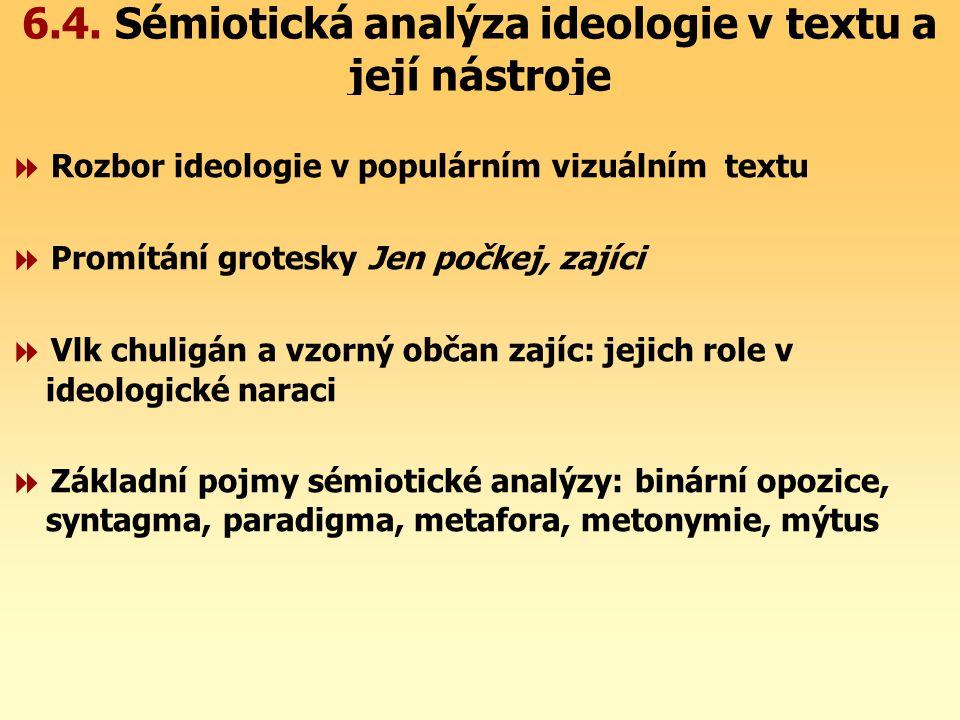 6.4. Sémiotická analýza ideologie v textu a její nástroje