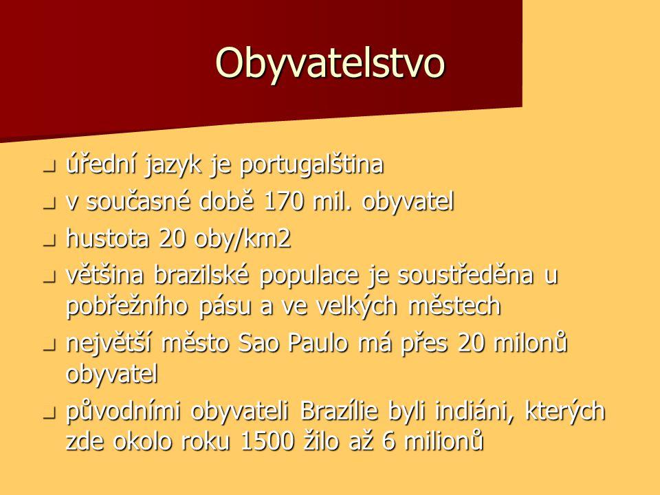 Obyvatelstvo úřední jazyk je portugalština