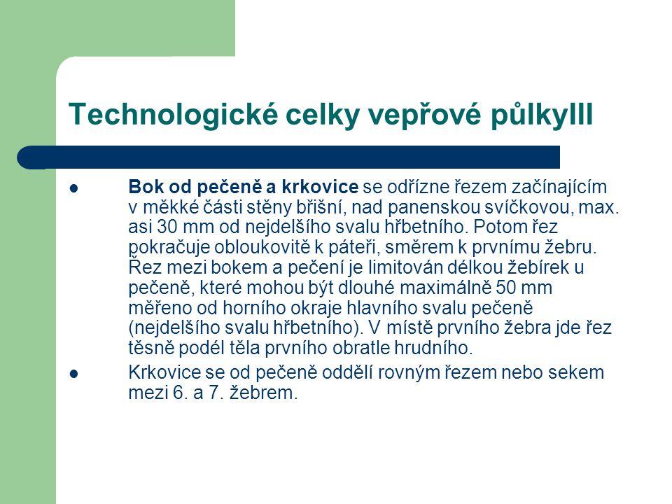 Technologické celky vepřové půlkyIII