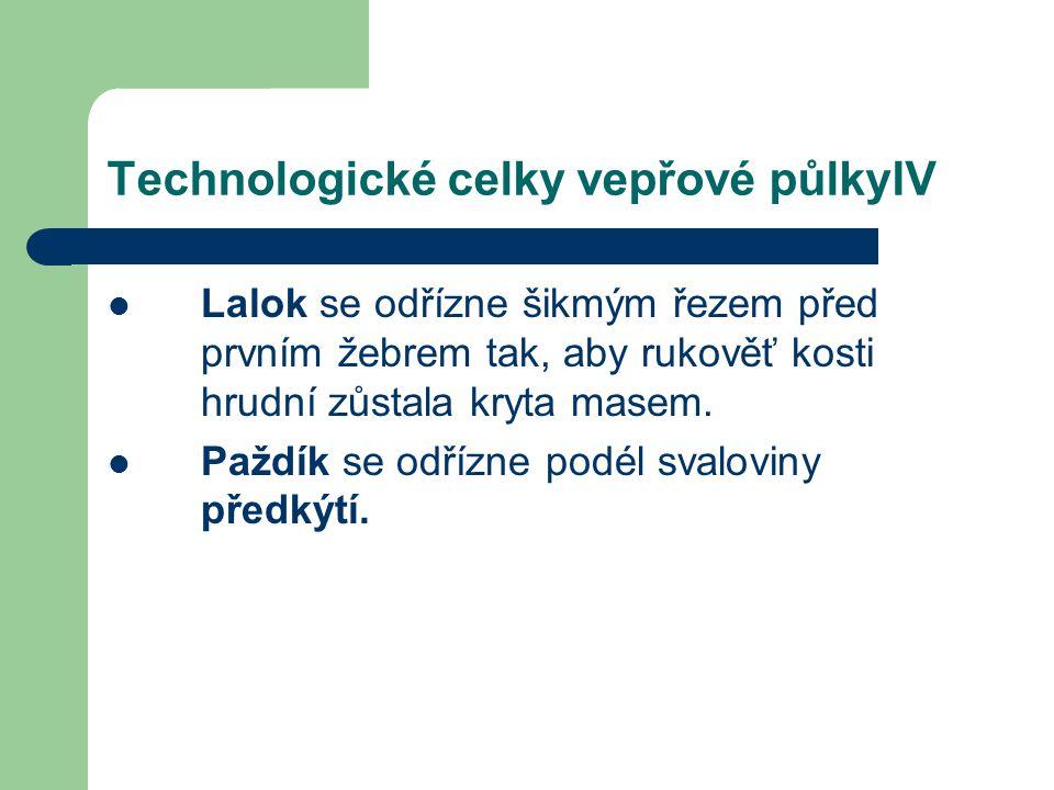 Technologické celky vepřové půlkyIV