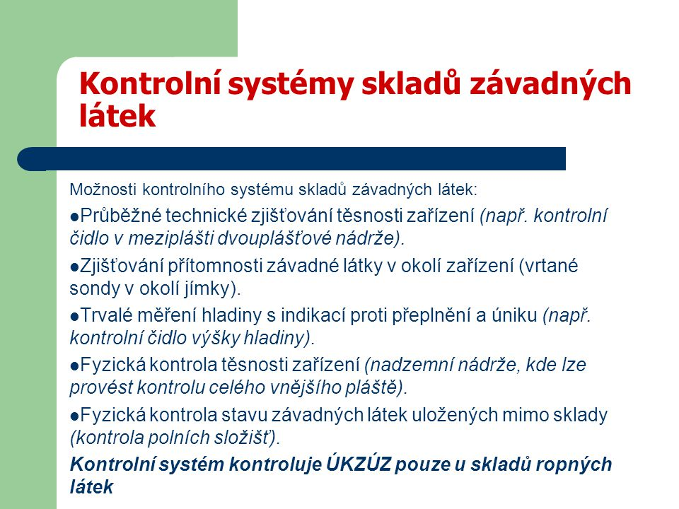 Kontrolní systémy skladů závadných látek