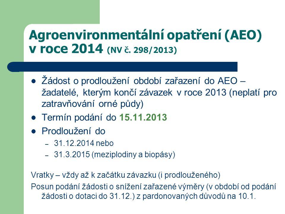 Agroenvironmentální opatření (AEO) v roce 2014 (NV č. 298/2013)